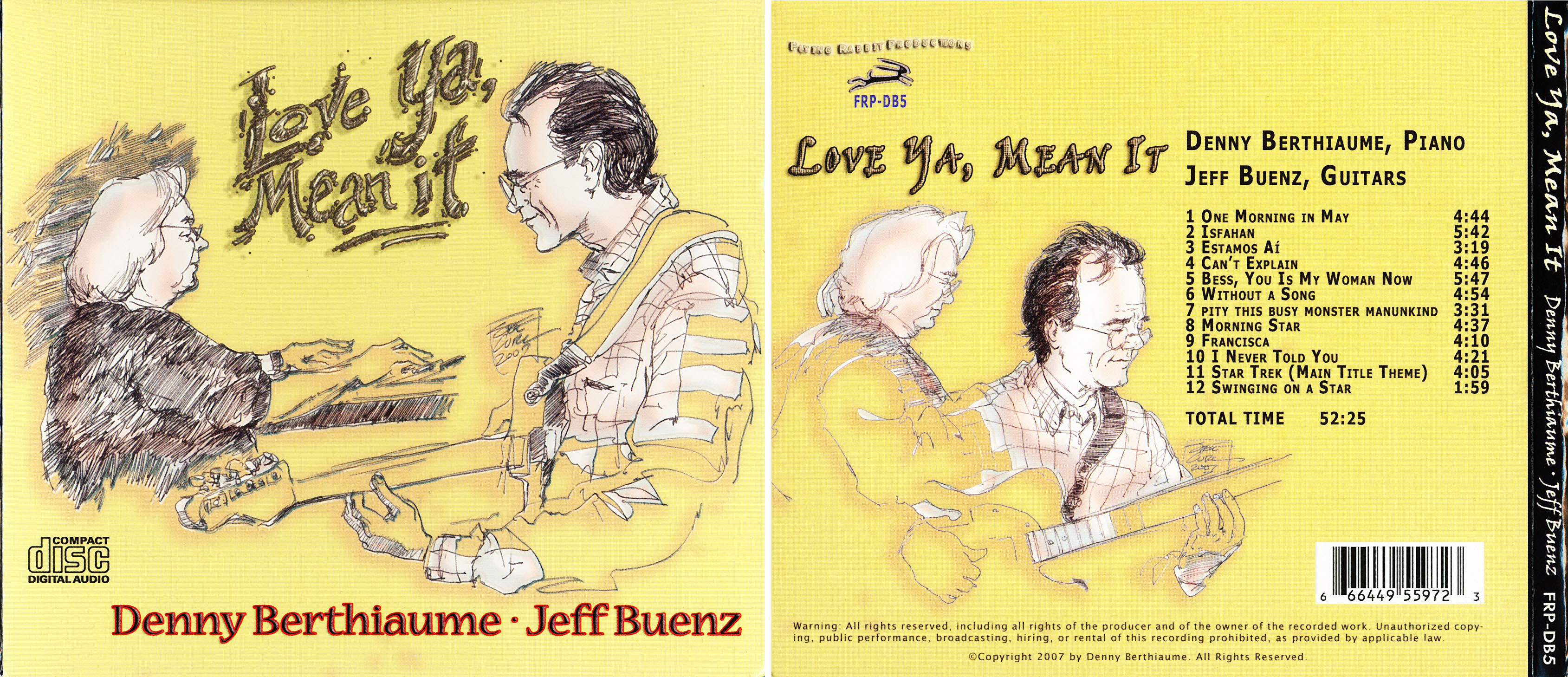 Denny Berthiaume-Jeff Buenz | Love Ya, Mean It