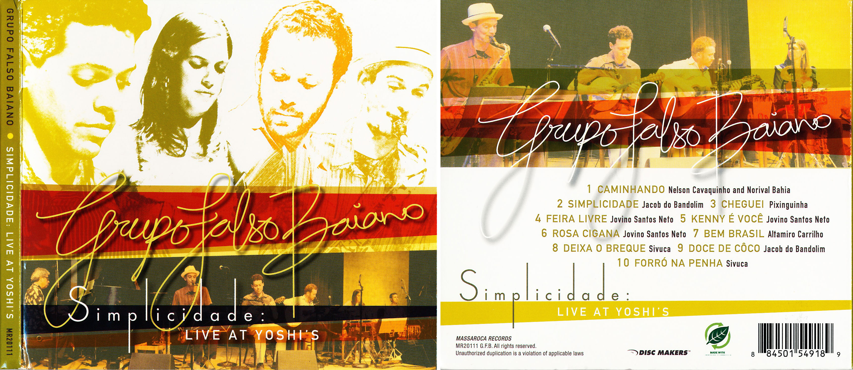 Grupo Falso Baiano | Simplicidade Live at Yoshi's